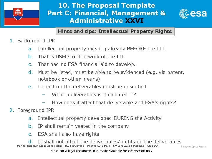 10. The Proposal Template Part C: Financial, Management & Administrative XXVI Hints and tips: