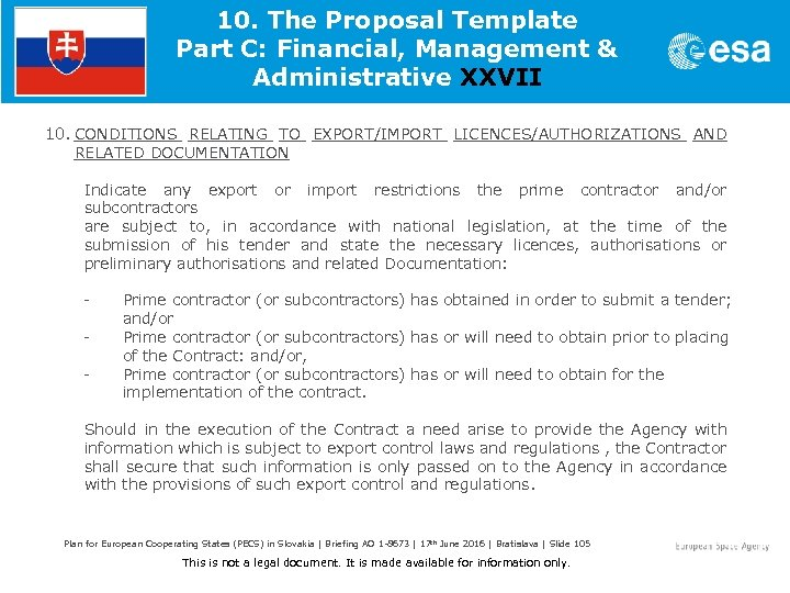 10. The Proposal Template Part C: Financial, Management & Administrative XXVII 10. CONDITIONS RELATING
