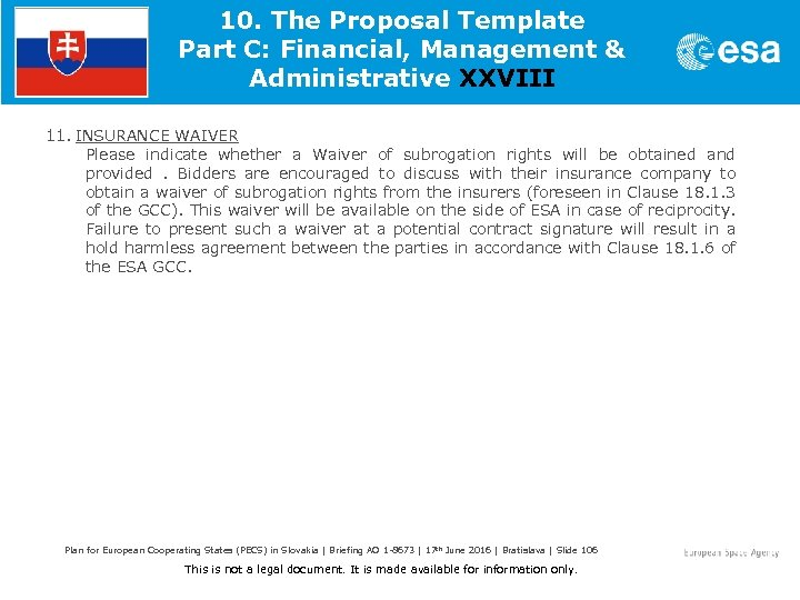 10. The Proposal Template Part C: Financial, Management & Administrative XXVIII 11. INSURANCE WAIVER