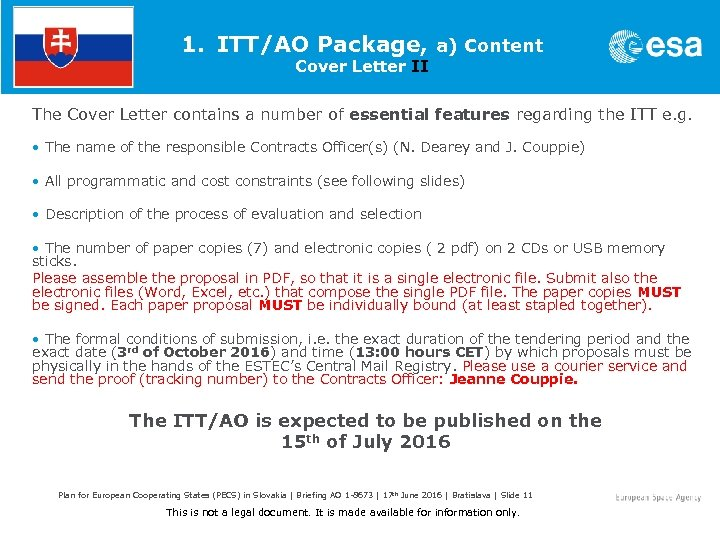 1. ITT/AO Package, a) Content Cover Letter II The Cover Letter contains a number
