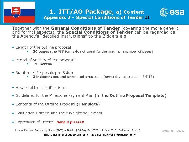 1. ITT/AO Package, a) Content Appendix 2 – Special Conditions of Tender II Together