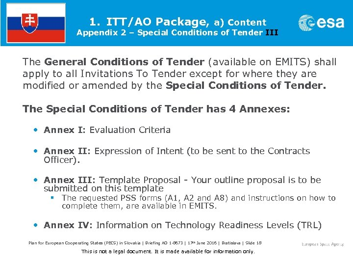 1. ITT/AO Package, a) Content Appendix 2 – Special Conditions of Tender III The