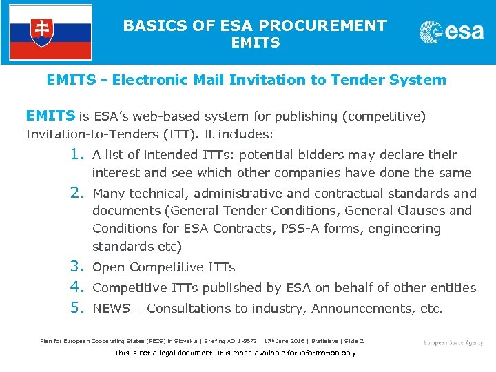 BASICS OF ESA PROCUREMENT EMITS - Electronic Mail Invitation to Tender System EMITS is