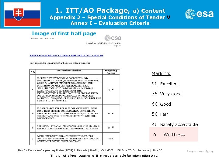 1. ITT/AO Package, a) Content Appendix 2 – Special Conditions of Tender V Annex