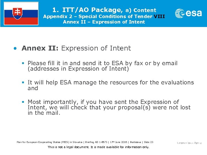 1. ITT/AO Package, a) Content Appendix 2 – Special Conditions of Tender VIII Annex