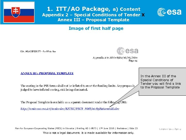 1. ITT/AO Package, a) Content Appendix 2 – Special Conditions of Tender X Annex