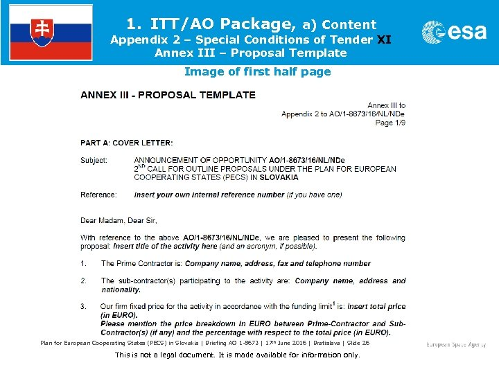1. ITT/AO Package, a) Content Appendix 2 – Special Conditions of Tender XI Annex