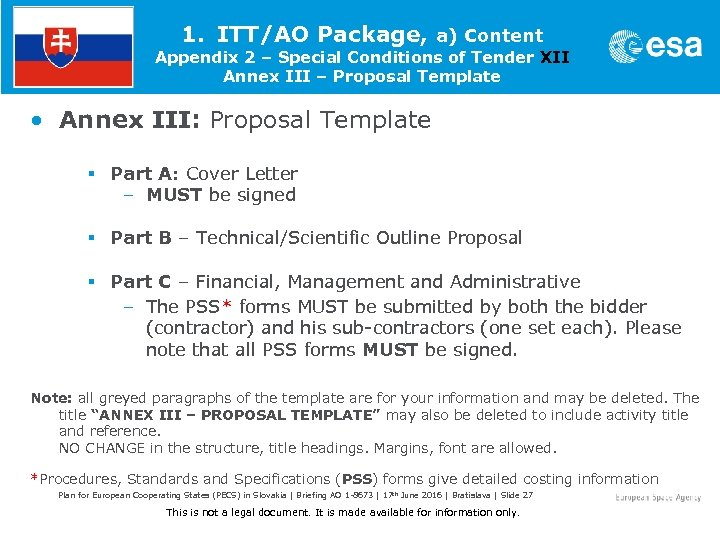 1. ITT/AO Package, a) Content Appendix 2 – Special Conditions of Tender XII Annex
