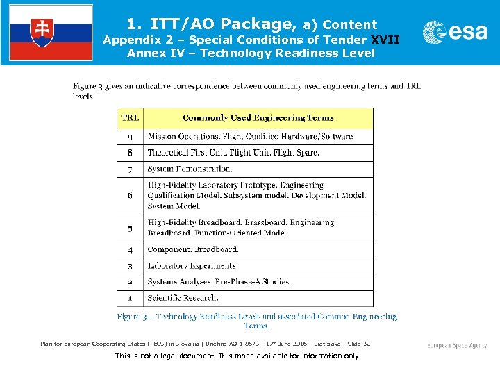 1. ITT/AO Package, a) Content Appendix 2 – Special Conditions of Tender XVII Annex