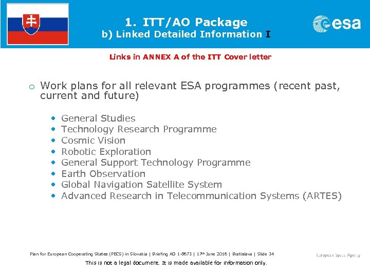 1. ITT/AO Package b) Linked Detailed Information I Links in ANNEX A of the