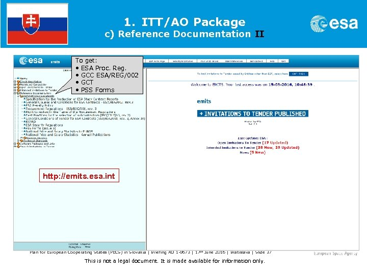 1. ITT/AO Package c) Reference Documentation II To get: • ESA Proc. Reg. •