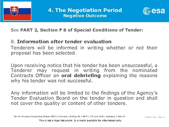 4. The Negotiation Period Negative Outcome See PART 2, Section F 8 of Special