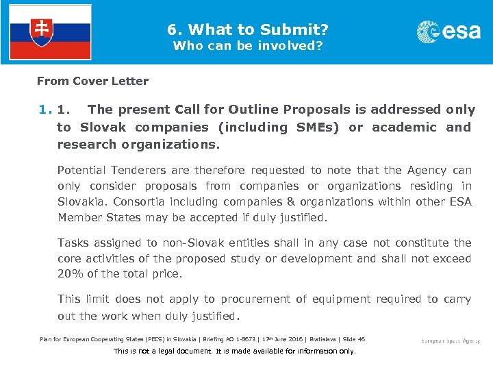 6. What to Submit? Who can be involved? From Cover Letter 1. 1. The