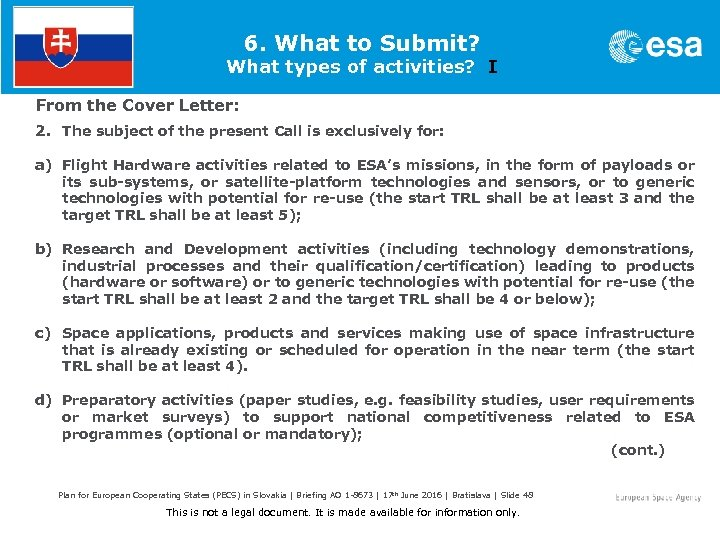 6. What to Submit? What types of activities? I From the Cover Letter: 2.