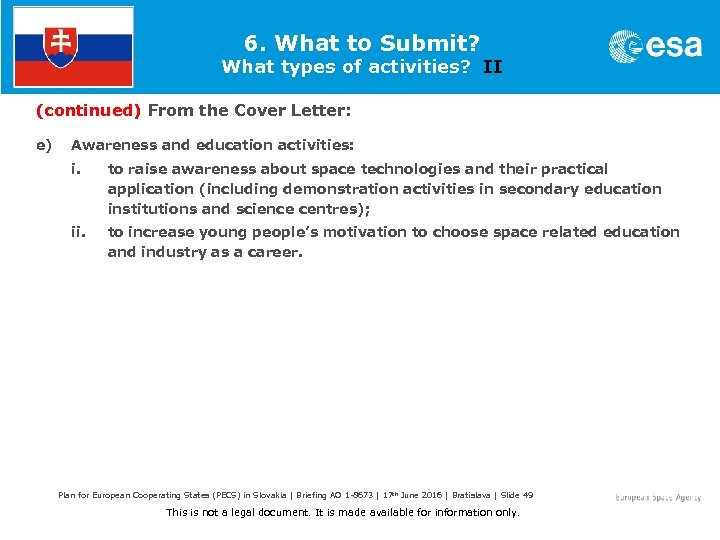 6. What to Submit? What types of activities? II (continued) From the Cover Letter: