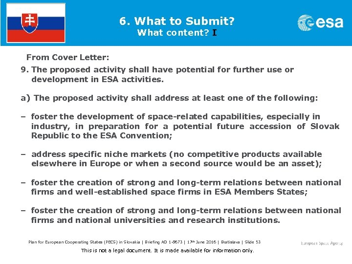 6. What to Submit? What content? I From Cover Letter: 9. The proposed activity