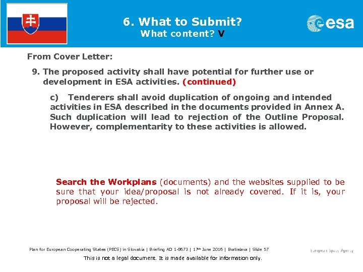 6. What to Submit? What content? V From Cover Letter: 9. The proposed activity