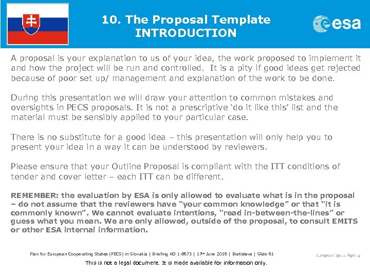 10. The Proposal Template INTRODUCTION A proposal is your explanation to us of your