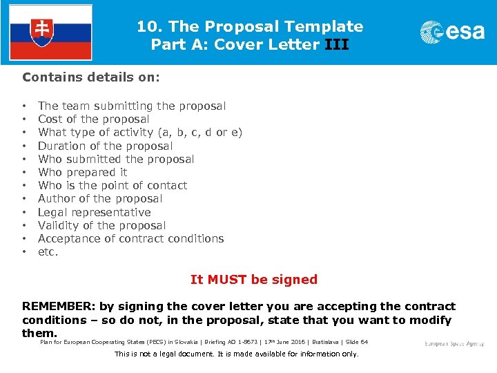 10. The Proposal Template Part A: Cover Letter III Contains details on: • •