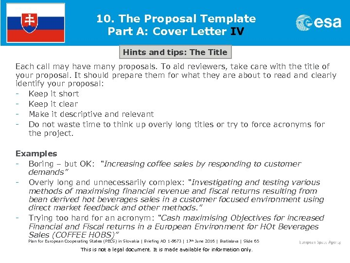 10. The Proposal Template Part A: Cover Letter IV Hints and tips: The Title
