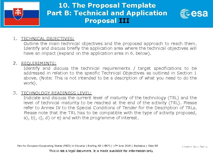 10. The Proposal Template Part B: Technical and Application Proposal III 1. TECHNICAL OBJECTIVES: