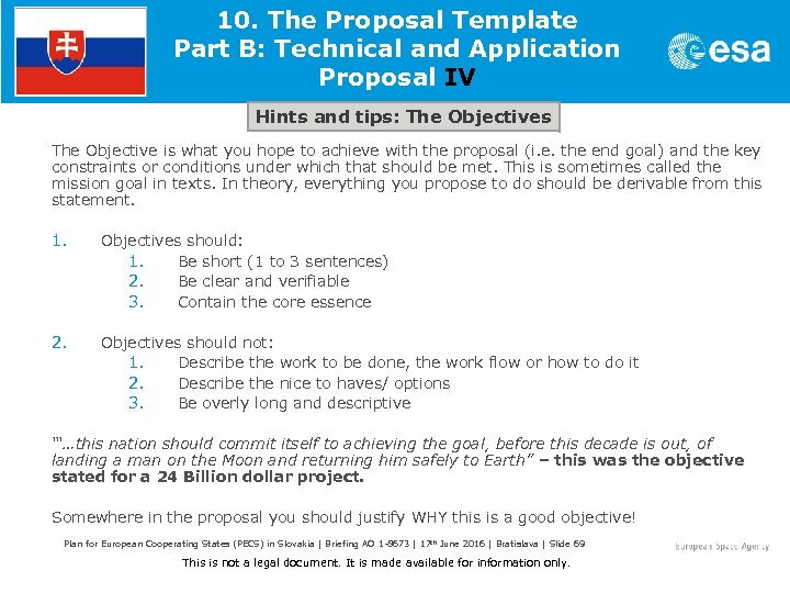10. The Proposal Template Part B: Technical and Application Proposal IV Hints and tips:
