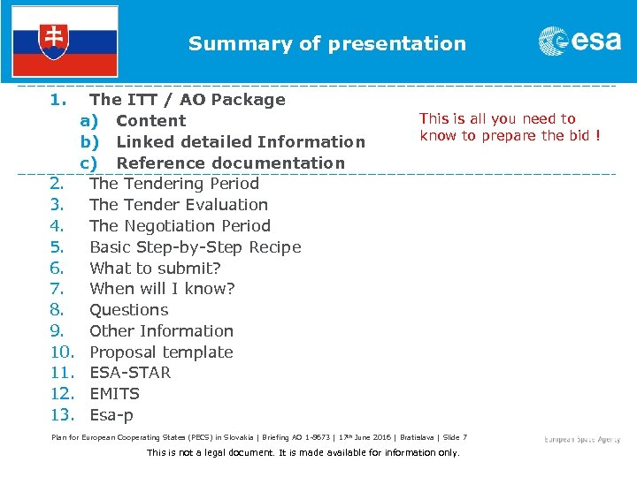 Summary of presentation 1. The ITT / AO Package This is all you need