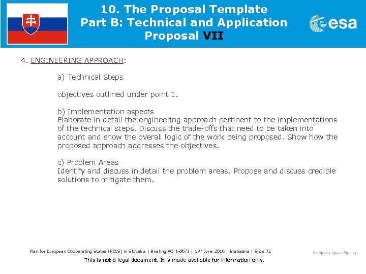 10. The Proposal Template Part B: Technical and Application Proposal VII 4. ENGINEERING APPROACH: