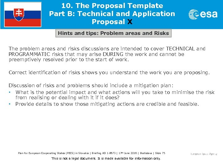 10. The Proposal Template Part B: Technical and Application Proposal X Hints and tips: