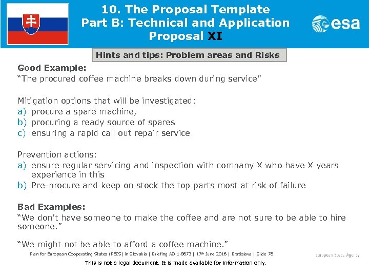 10. The Proposal Template Part B: Technical and Application Proposal XI Hints and tips: