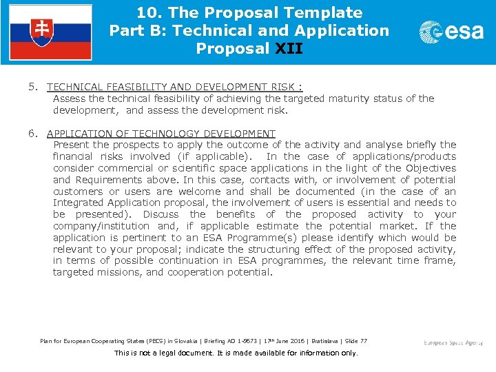 10. The Proposal Template Part B: Technical and Application Proposal XII 5. TECHNICAL FEASIBILITY