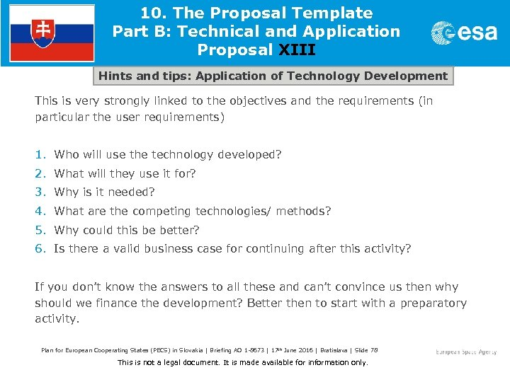 10. The Proposal Template Part B: Technical and Application Proposal XIII Hints and tips:
