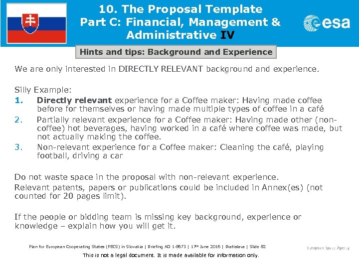 10. The Proposal Template Part C: Financial, Management & Administrative IV Hints and tips: