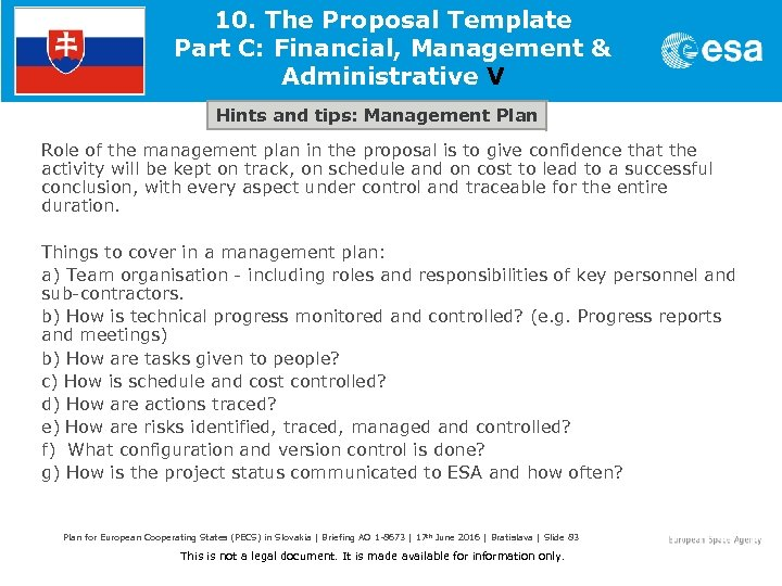 10. The Proposal Template Part C: Financial, Management & Administrative V Hints and tips: