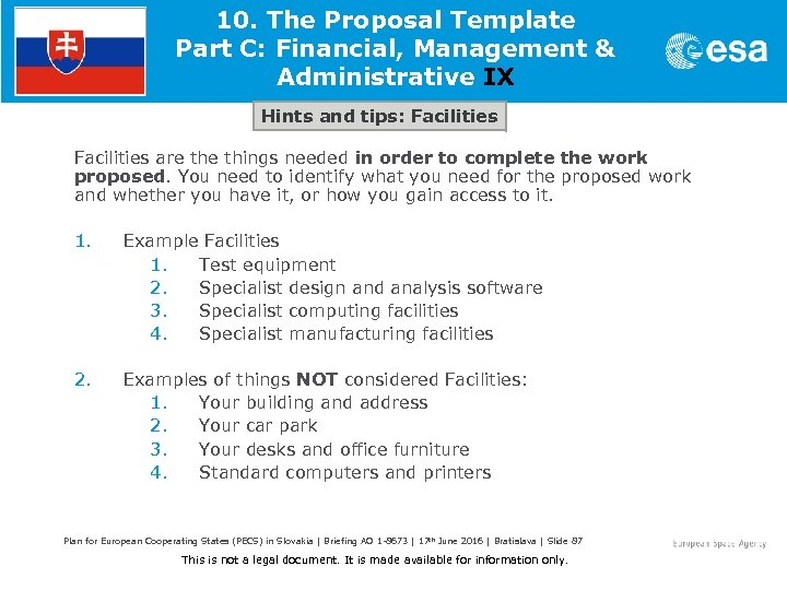 10. The Proposal Template Part C: Financial, Management & Administrative IX Hints and tips: