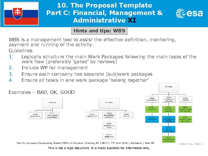 10. The Proposal Template Part C: Financial, Management & Administrative XI Hints and tips: