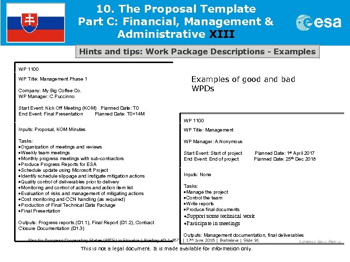 10. The Proposal Template Part C: Financial, Management & Administrative XIII Hints and tips: