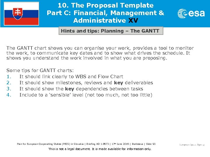 10. The Proposal Template Part C: Financial, Management & Administrative XV Hints and tips: