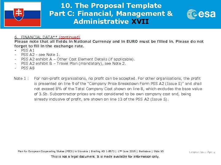 10. The Proposal Template Part C: Financial, Management & Administrative XVII 6. FINANCIAL DATA**