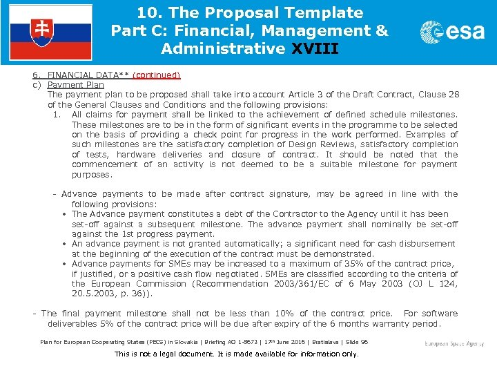 10. The Proposal Template Part C: Financial, Management & Administrative XVIII 6. FINANCIAL DATA**