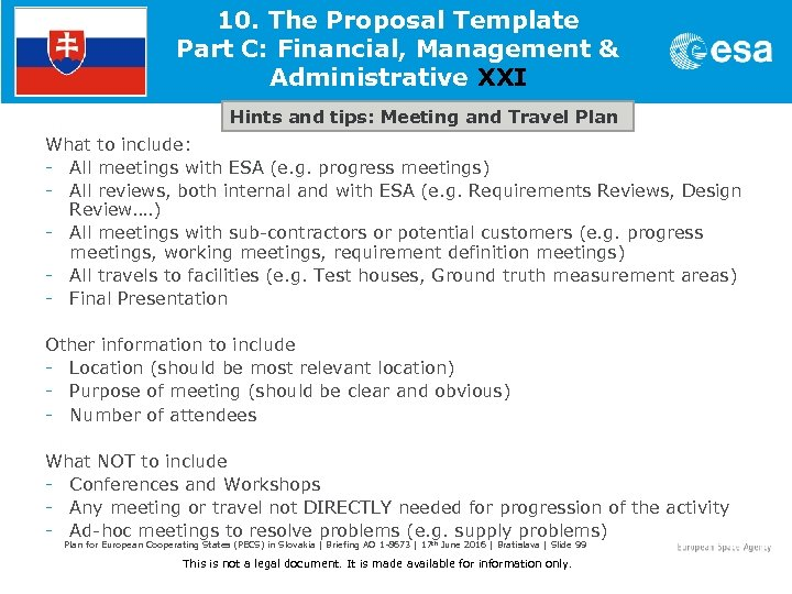 10. The Proposal Template Part C: Financial, Management & Administrative XXI Hints and tips: