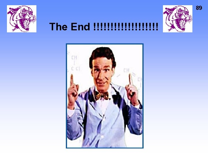 89 The End !!!!!!!!!!