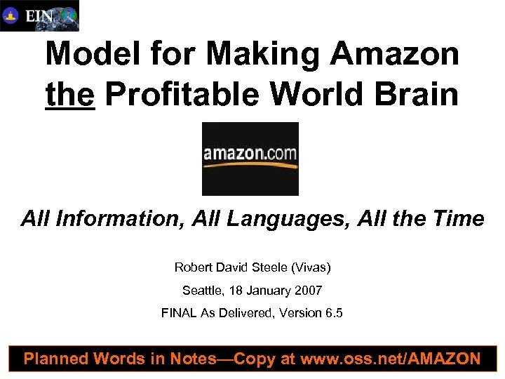 Model for Making Amazon the Profitable World Brain All Information, All Languages, All the
