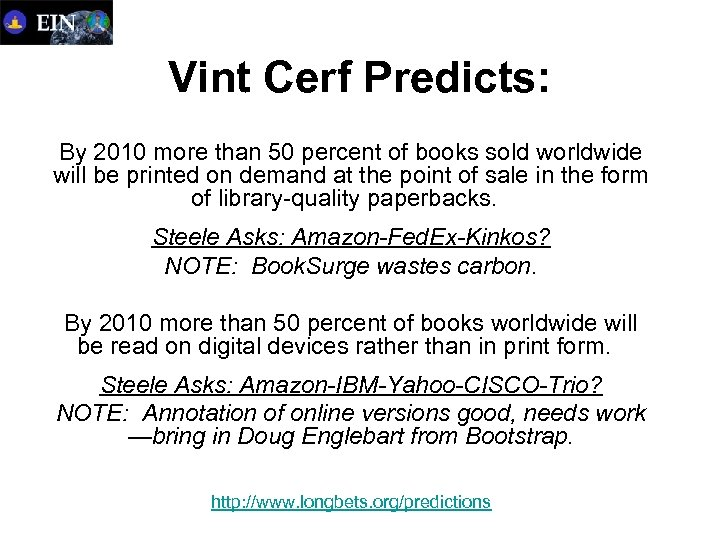 Vint Cerf Predicts: By 2010 more than 50 percent of books sold worldwide will