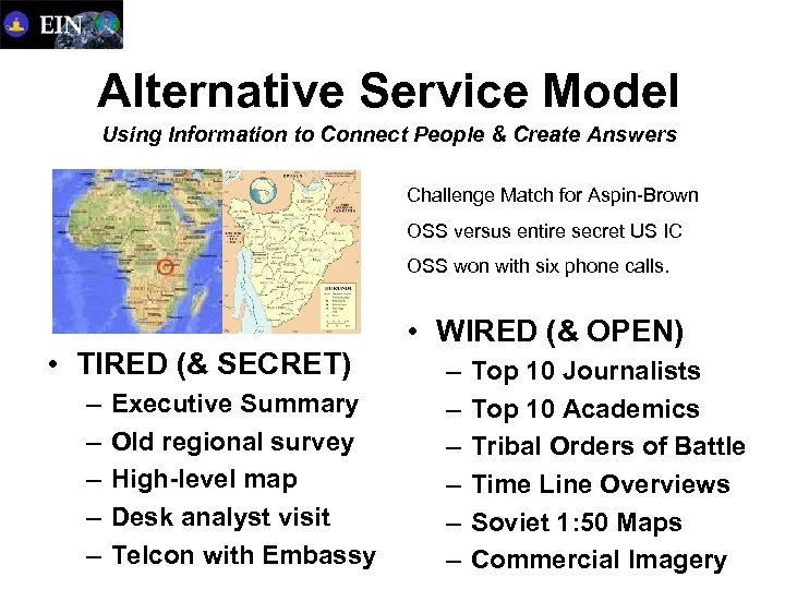 Alternative Service Model Using Information to Connect People & Create Answers Challenge Match for