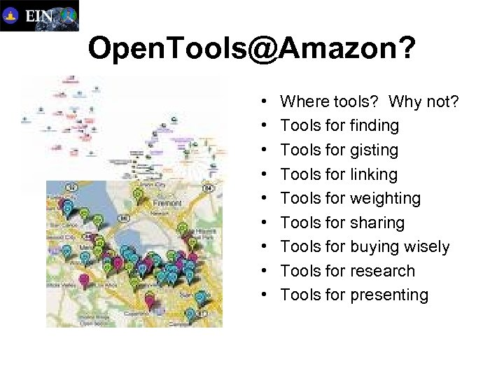 Open. Tools@Amazon? • • • Where tools? Why not? Tools for finding Tools for
