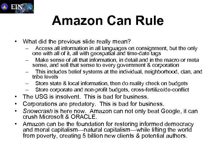 Amazon Can Rule • What did the previous slide really mean? – Access all