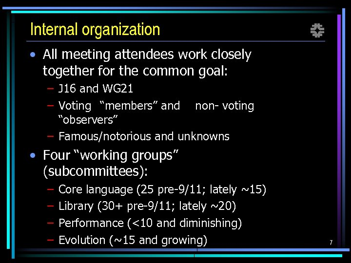 Internal organization f • All meeting attendees work closely together for the common goal: