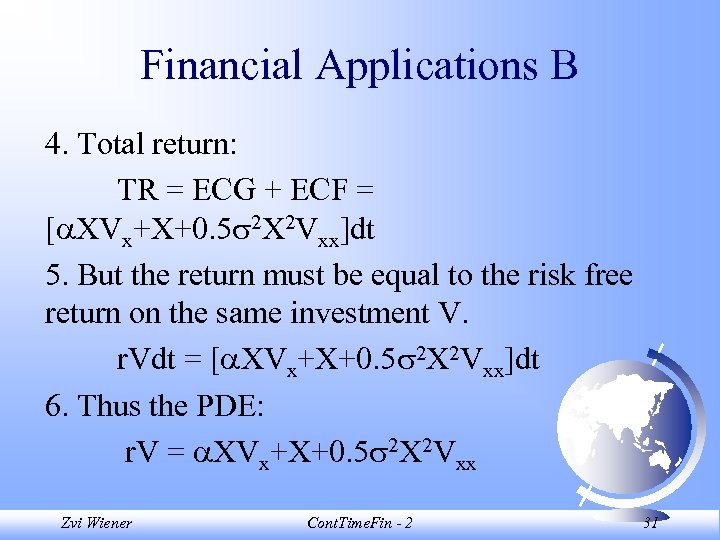 Financial Applications B 4. Total return: TR = ECG + ECF = [ XVx+X+0.