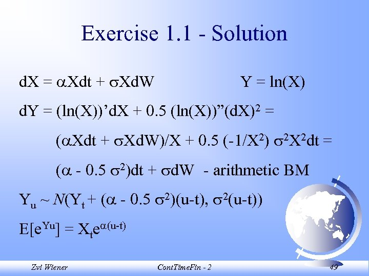 Exercise 1. 1 - Solution d. X = Xdt + Xd. W Y =